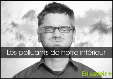 Les polluantes de notre intérieur